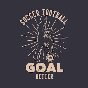 Tshirt design football but getter avec silhouette footballeur dribble balle illustration plate