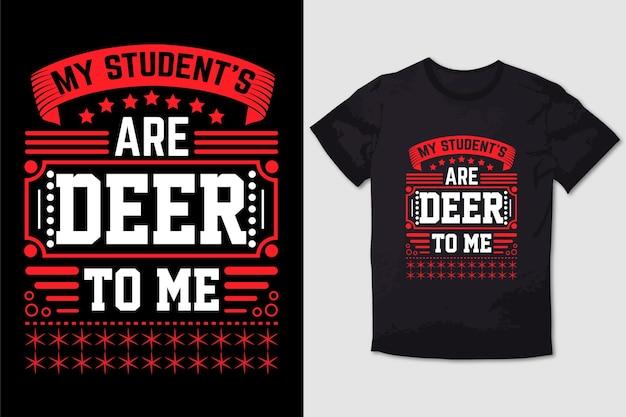 Tshirt de nol conception mes étudiants sont des cerfs pour moi