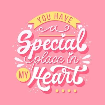 Tu as une place spéciale dans mon lettrage de coeur