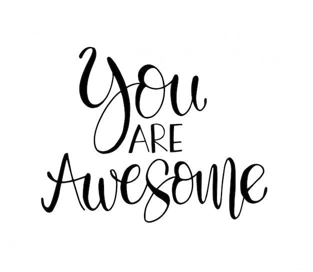Tu es incroyable