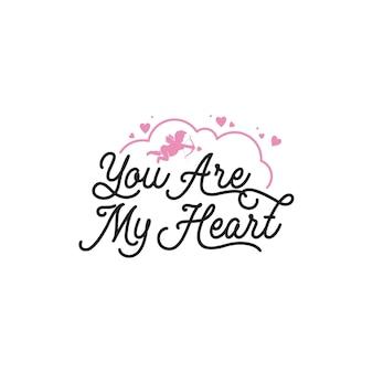 Tu es mon coeur lettrage citations de typographie