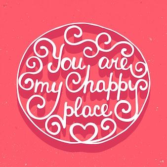 Tu es mon endroit heureux sur fond rose
