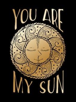 Tu es mon soleil