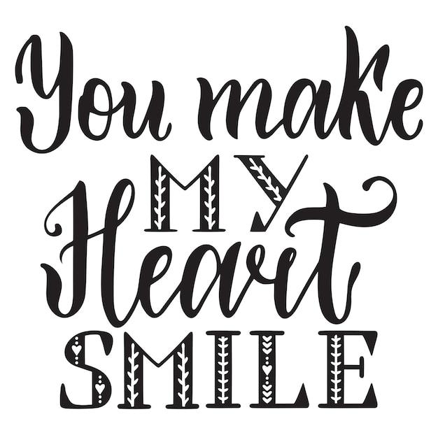 Tu fais sourire mon coeur