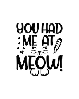 Tu m'as eu à la typographie meow