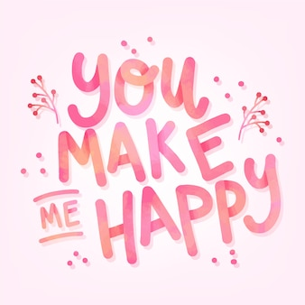 Tu me rends heureux de lettrage