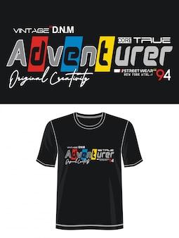Typographie aventurier pour t-shirt imprimé
