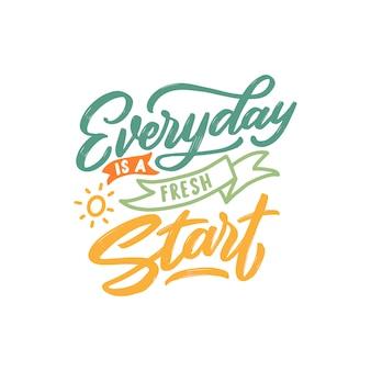 La typographie cite la motivation pour la vie
