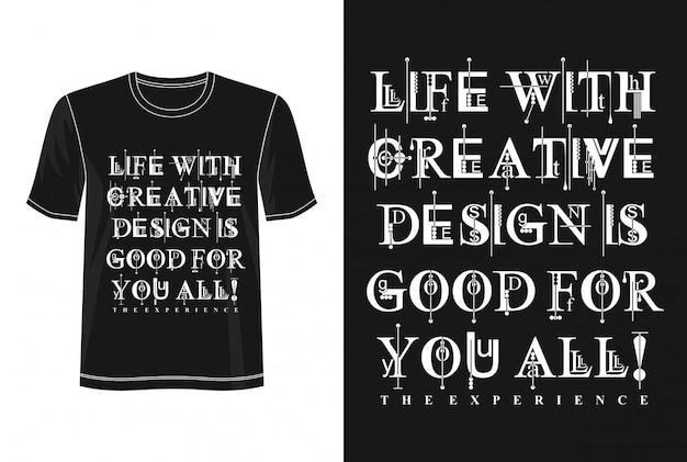 Typographie de conception créative pour t-shirt imprimé