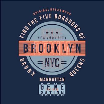 Typographie de conception de t-shirt graphique de brooklyn nyc