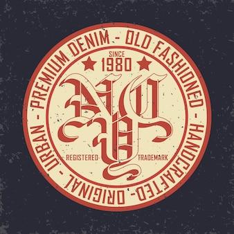 Typographie de denim vintage, graphiques de t-shirt grunge, timbre de vêtements vintage grunge oeuvre, conception d'impression tee vintage denim usure, emblème de produits denim
