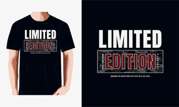 Typographie en édition limitée pour t-shirt imprimé