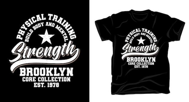 Typographie de force pour la conception de t-shirts