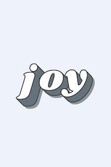 Typographie géniale de mot de joie