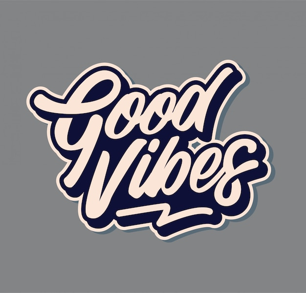 Typographie good vibes