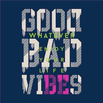 Typographie graphique de bonnes mauvaises vibrations