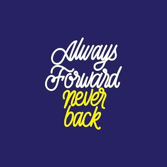 Typographie handlettering: toujours en avant, jamais en arrière