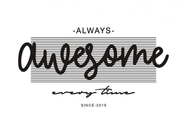 Typographie impressionnante pour t-shirt imprimé