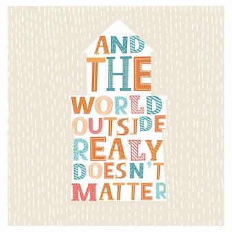 Typographie inspirante. lettrage de mots et le monde extérieur ne fonctionne vraiment pas