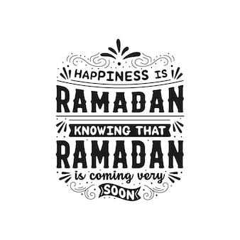 Typographie islamique le bonheur est le ramadan