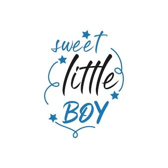 Typographie de lettrage citation bébé