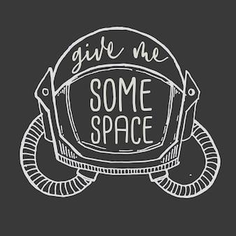 Typographie main lettrage me donner un peu de citation de l'espace