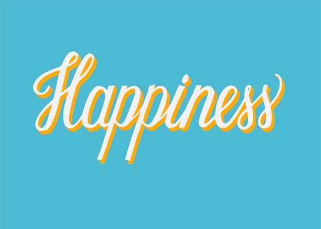 Typographie manuscrite du bonheur