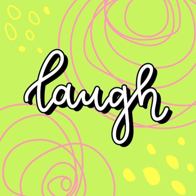 Typographie de message texte rire