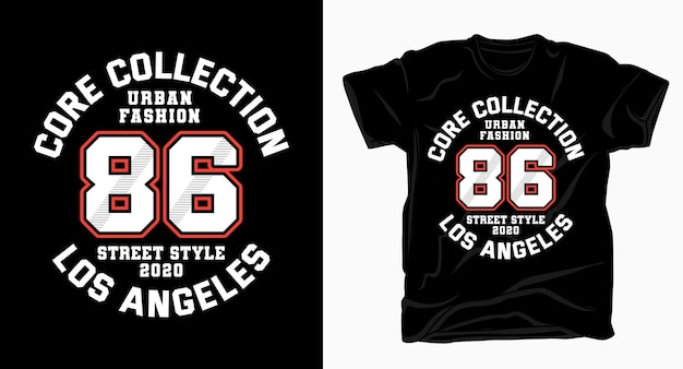 Typographie de la mode urbaine quatre-vingt six pour t-shirt