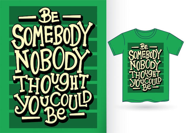 Typographie de motivation pour tshirt