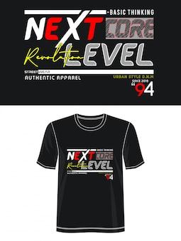 Typographie de niveau supérieur pour t-shirt imprimé