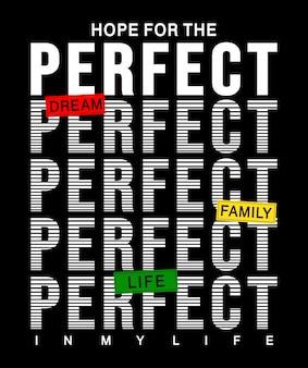 Typographie parfaite pour t-shirt imprimé