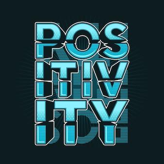 Typographie de positivité avec illustration de conception de style graffiti