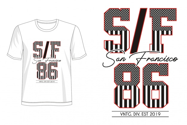Typographie san francisco pour t-shirt imprimé