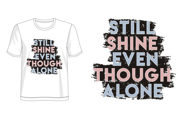 Typographie shine pour t-shirt imprimé