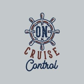 Typographie de slogan vintage sur la conception du régulateur de vitesse