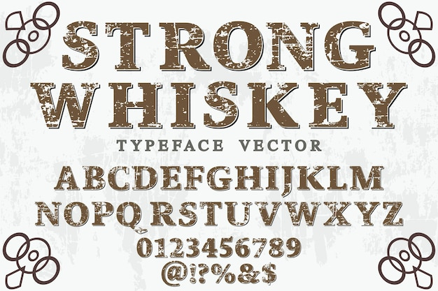 Typographie typographie étiquette design whisky fort