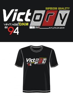 Typographie de victoire pour t-shirt imprimé
