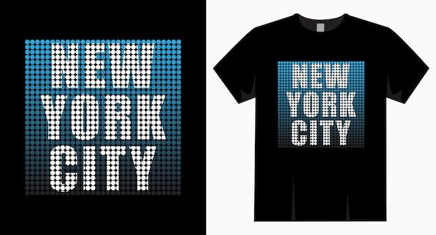Typographie de la ville de new york pour la conception de t-shirts