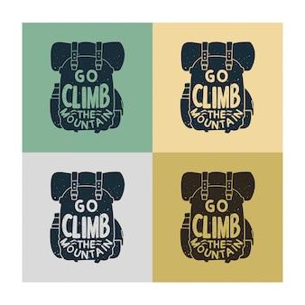 Typographie vintage aller escalader la montagne avec illustration de fond de sac d'escalade