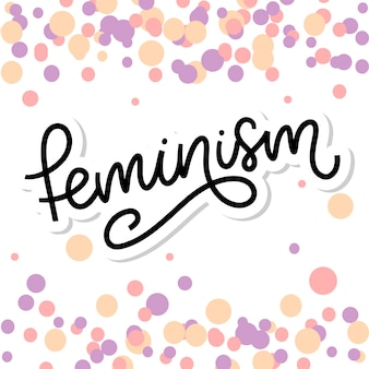 Typographique. lettre de féminisme. élément graphique. conception de lettrage de typographie. slogan de motivation femme. slogan du féminisme. citation de puissance de fille. illustration de mode. lettre de féminisme dans un style doodle.