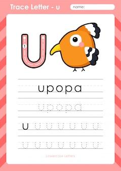 U upopa: feuille de calcul alphabet az traçage des lettres - exercices pour les enfants