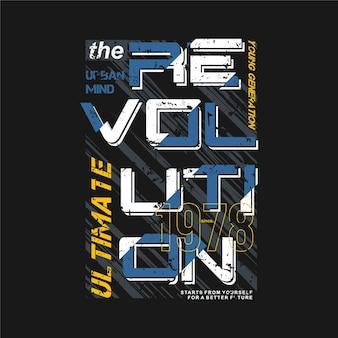 Ultime, la typographie de mode de citation de slogan de révolution pour la conception de style décontracté de t-shirt