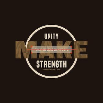 L'unité fait la force de la typographie de conception de t-shirt graphique