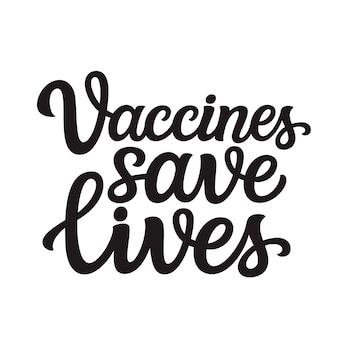 Les vaccins sauvent des vies, lettrage