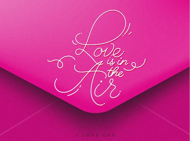 Valentin lettrage amour est dans l'air