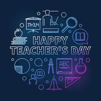 Vecteur de jour de l'enseignant heureux rond illustration linéaire colorée