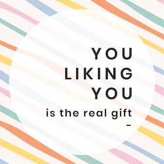Le vecteur de modèle de citation de médias sociaux en rayures colorées avec une source d'inspiration que vous aimez est la vraie phrase cadeau