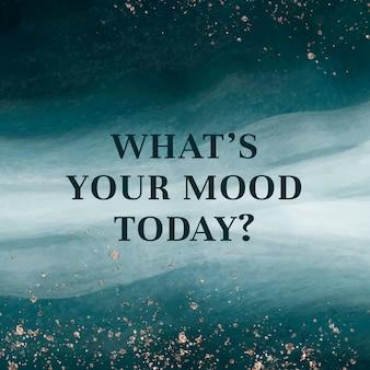 Vecteur de modèle modifiable de vague océanique quelle est votre humeur aujourd'hui texte