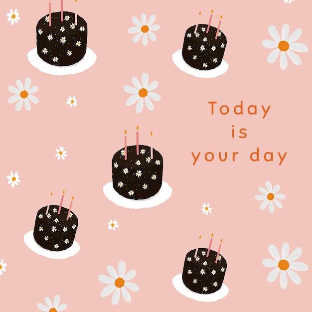 Vecteur de modèle à motif de gâteau d'anniversaire pour la publication sur les réseaux sociaux, aujourd'hui est votre jour